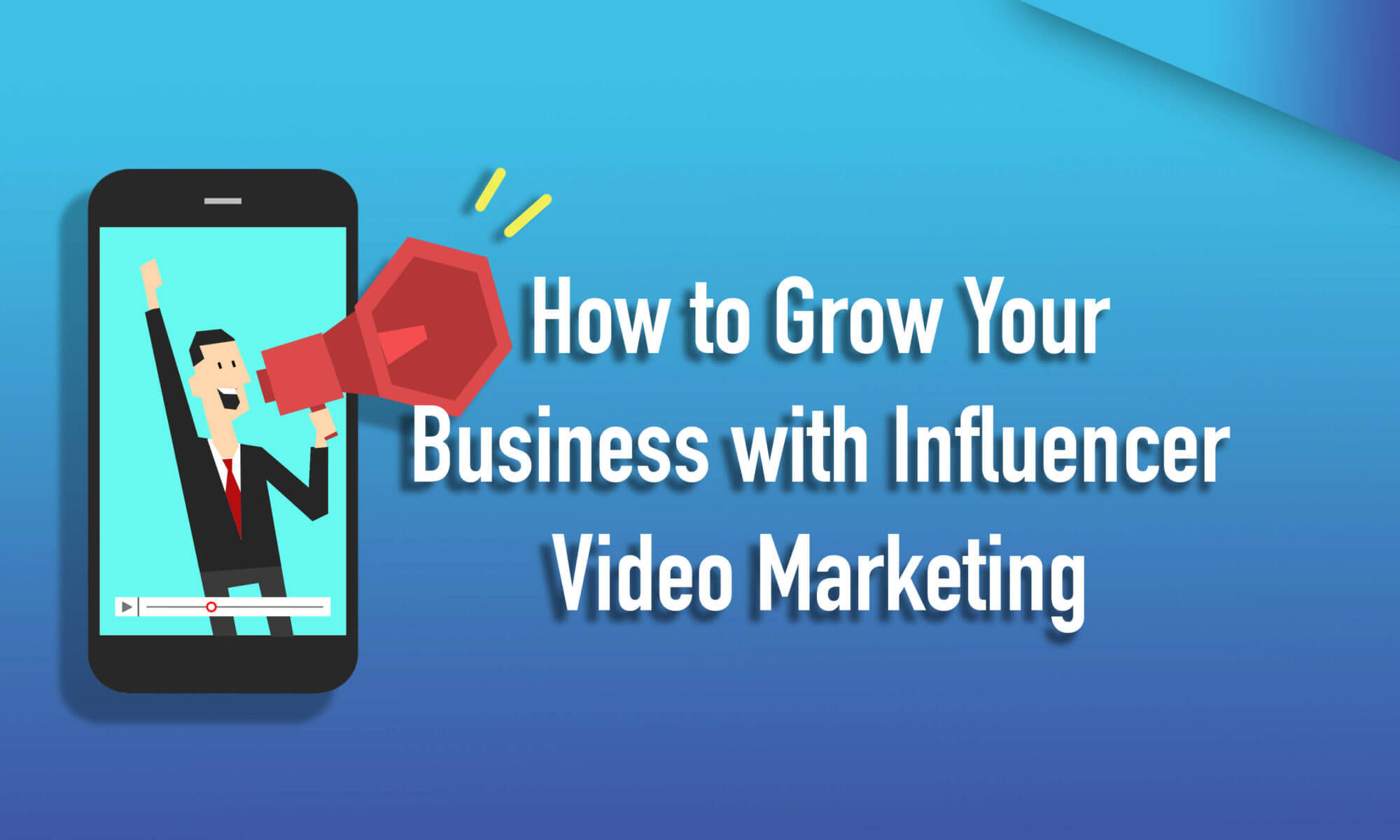 Influencer Video Marketing: The Definitive Guide