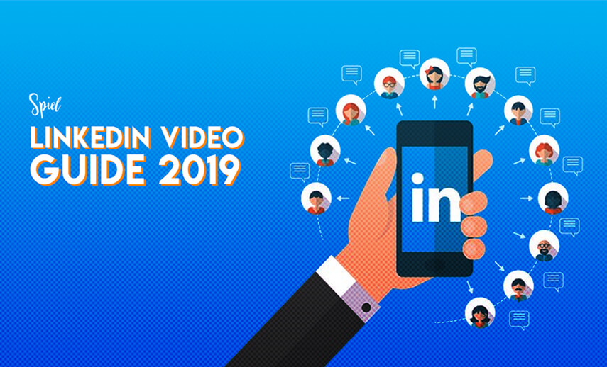 LinkedIn Video: All You Need to Know for 2021