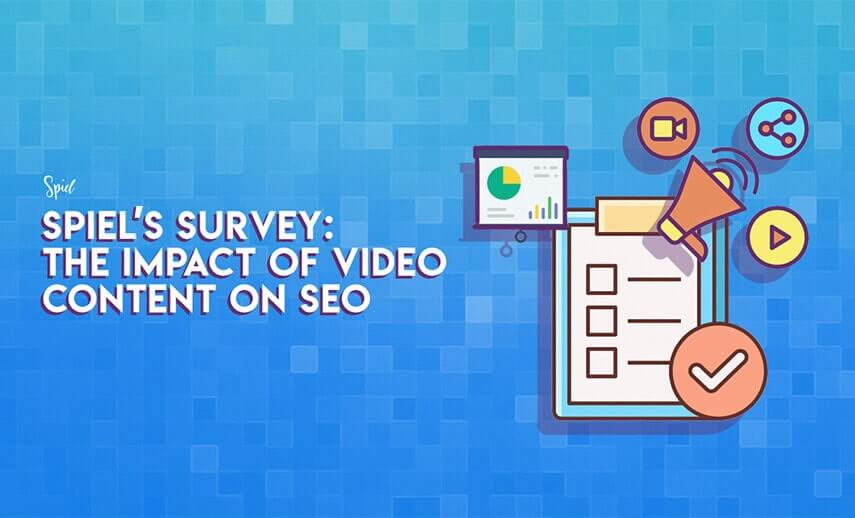 Spiel's Survey of 60 SE0 Professionals: The Impact of Video Content on SEO