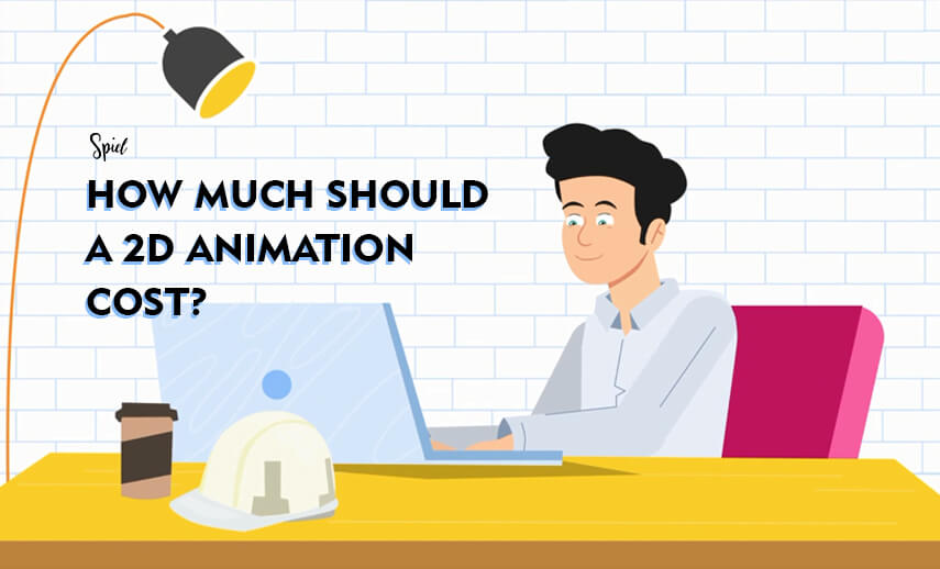 How much should a 2D Animation cost?
