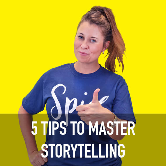5 Tips to Master Storytelling